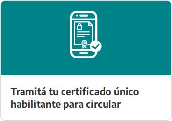 Tramitá tu certificado único habilitante para circular